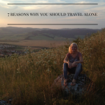 7 reasons why you should travel alone